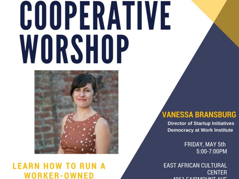 Worker-Owned Cooperative Workshop with Democracy at Work Initiative